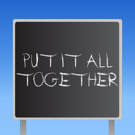 Handwriting text Put It All Together. Concept meaning Join Collectively Unified Integrated Linked Merge. Stok Fotoğraf