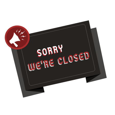 Text sign showing Sorry We re are Closed. Conceptual photo Expression of Regret Disappointment Not Open Sign. Banque d'images