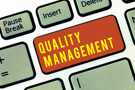Handwriting text Quality Management. Concept meaning Maintain Excellence Level High Standard Product Services.