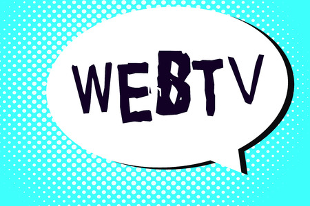 Word writing text Webtv. Business concept for Internet transmission programs produced both online and traditional. Stock Photo