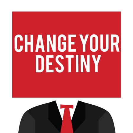 Handwriting text Change Your Destiny. Concept meaning Rewriting Aiming Improving Start a Different Future. Banco de Imagens