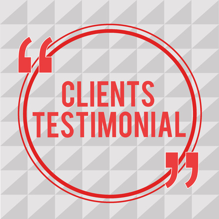 Writing note showing Clients Testimonial. Business photo showcasing Formal Statement Testifying Candid Endorsement by Others. Imagens