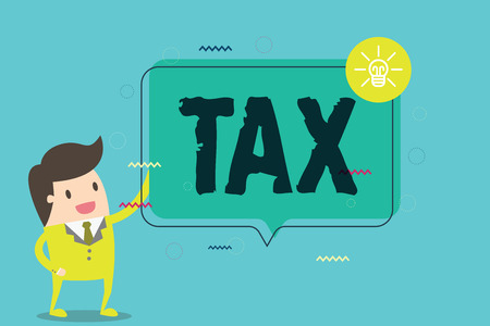 Word writing text Tax. Business concept for Compulsory contribution to state revenue Levy impose by government.