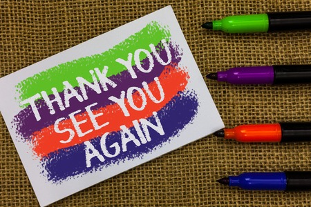 Word writing text Thank You See You Again. Business concept for Appreciation Gratitude Thanks I will be back soon Colorful waves with white page and texts color marker laid in line on jute sack
