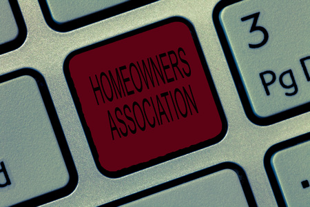 Writing note showing Homeowners Association. Business photo showcasing Organization with fee for upkeeps of Gated Community.