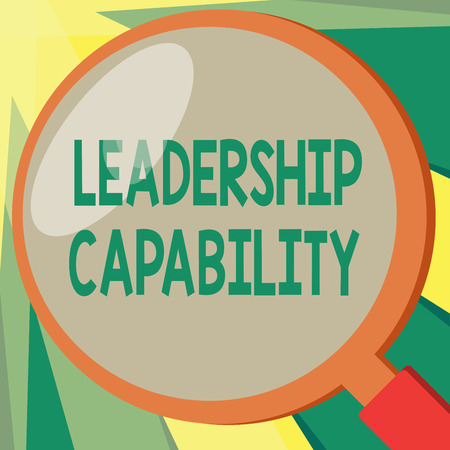 Conceptual hand writing showing Leadership Capability. Business photo showcasing what a Leader can build Capacity to Lead Effectively. Stock Photo