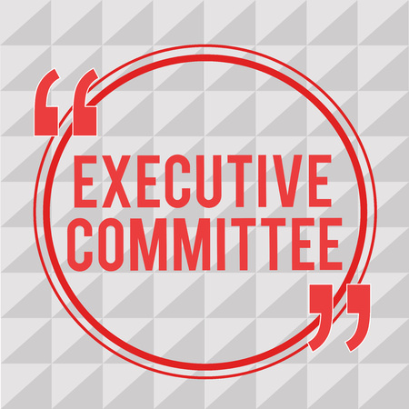 Writing note showing Executive Committee. Business photo showcasing Group of Directors appointed Has Authority in Decisions. Imagens