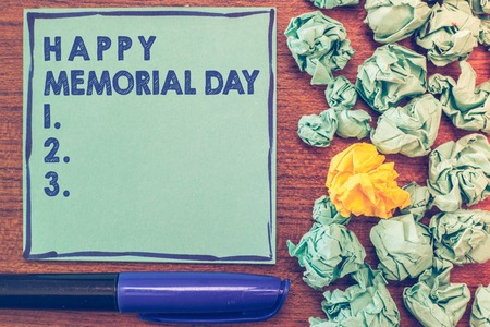 Conceptual hand writing showing Happy Memorial Day. Business photo showcasing Honoring Remembering those who died in military service.