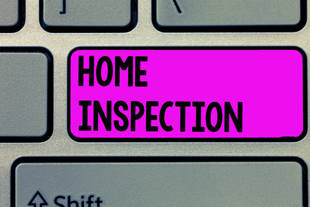 Text sign showing Home Inspection. Conceptual photo Examination of the condition of a home related property.