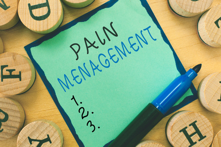 Writing note showing  Pain Management. Business photo showcasing a branch of medicine employing an interdisciplinary approach.