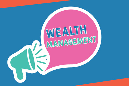 Handwriting text writing Wealth Management. Concept meaning Sustain and grow long term prosperity Financial care. Stock Photo