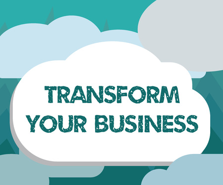 Conceptual hand writing showing Transform Your Business. Business photo showcasing Modify energy on innovation and sustainable growth.