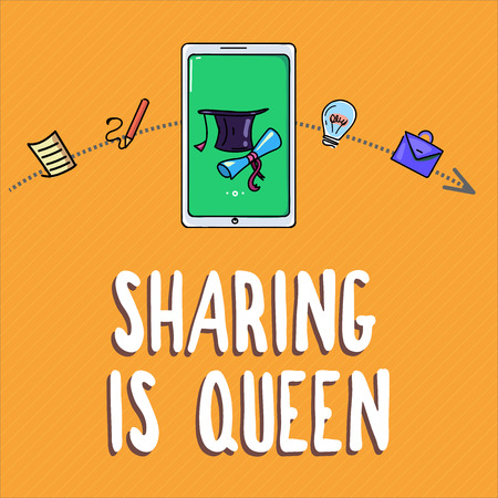 Handwriting text writing Sharing Is Queen. Concept meaning giving others information or belongs is great quality.