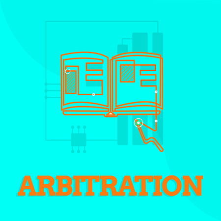 Text sign showing Arbitration. Conceptual photo Use of an arbitrator to settle a dispute Mediation Negotiation.