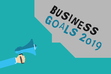 Writing note showing Business Goals 2019. Business photo showcasing Advanced Capabilities Timely Expectations Goals.