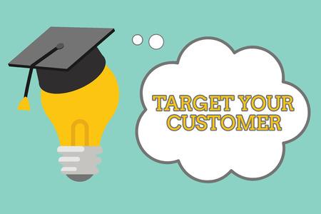 Escritura de texto Word apunte a su cliente. Concepto de negocio para el lanzamiento de marketing a medida que define los consumidores potenciales. Foto de archivo