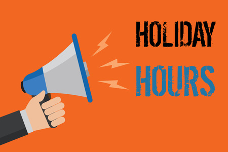 Conceptual hand writing showing Holiday Hours. Business photo text Schedule 24 or 7 Half Day Today Last Minute Late Closing Man holding loudspeaker orange background message speaking loud Stock Photo