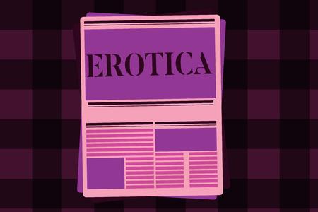 Writing note showing Erotica. Business photo showcasing Books pictures produce sexual desire pleasure Erotic literature art.