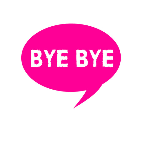 Word writing text Bye Bye. Business concept for Greeting for leaving Farewell See you soon Separation salute.