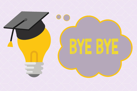 Text sign showing Bye Bye. Conceptual photo Greeting for leaving Farewell See you soon Separation salute. Stock Photo