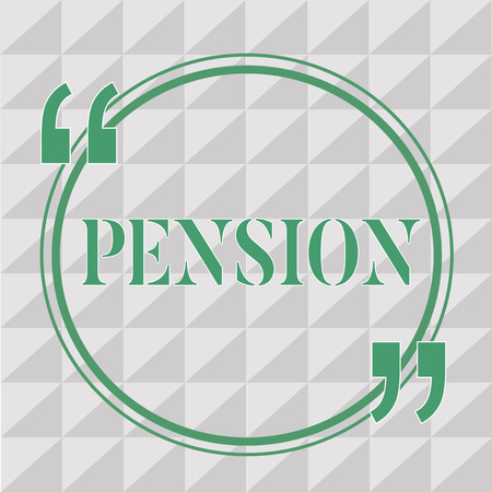 Text sign showing Pension. Conceptual photo Income seniors earn after retirement Saves for elderly years. Reklamní fotografie