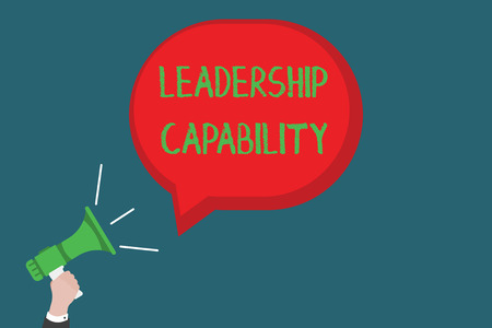 Writing note showing Leadership Capability. Business photo showcasing what a Leader can build Capacity to Lead Effectively.