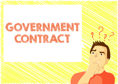 Word writing text Government Contract. Business concept for Agreement Process to sell Services to the Administration.