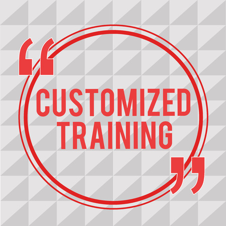 Writing note showing Customized Training. Business photo showcasing Designed to Meet Special Requirements of Employers. Stock Photo