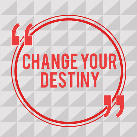 Writing note showing Change Your Destiny. Business photo showcasing Rewriting Aiming Improving Start a Different Future.