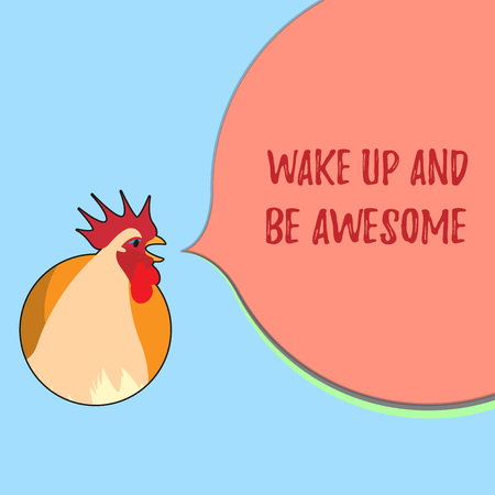 Word writing text Wake Up And Be Awesome. Business concept for Rise up and Shine Start the day Right and Bright.