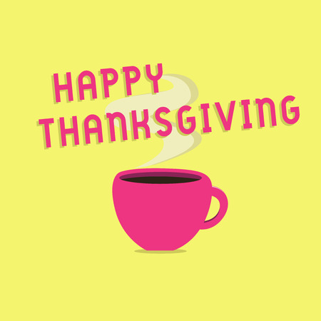 Text sign showing Happy Thanksgiving. Conceptual photo Harvest Festival National holiday celebrated in November.
