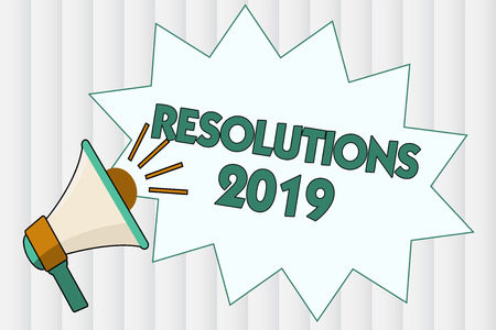 Conceptual hand writing showing Resolutions 2019. Business photo showcasing list of things wishes to be fully done in next year.