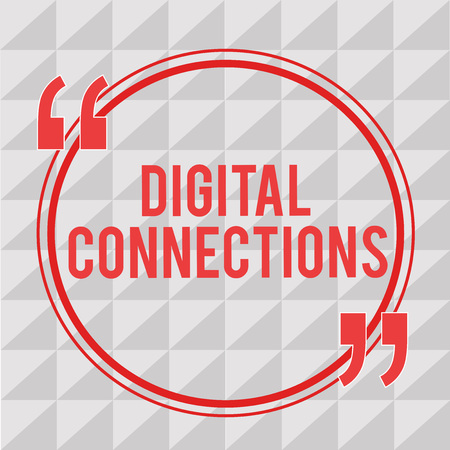 Writing note showing Digital Connections. Business photo showcasing Powerful Ways to Connect Online Global High Definition.