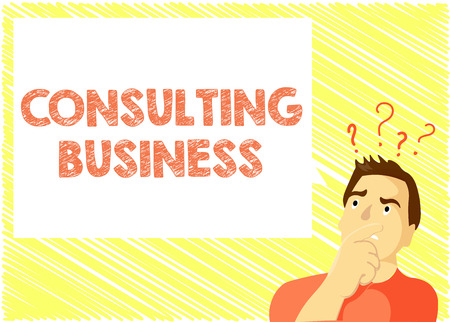 Word writing text Consulting Business. Business concept for Consultancy Firm Experts give Professional Advice.