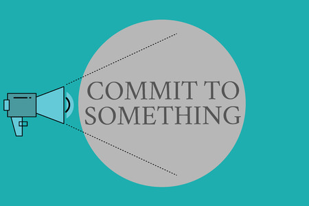 Conceptual hand writing showing Commit To Something. Business photo text To Live a Life of Purpose with Pride Honor a Promise. Stock Photo