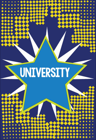 Handwriting text writing University. Concept meaning Highlevel educational institution students study for degrees.