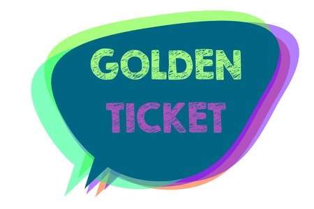 Text sign showing Golden Ticket. Conceptual photo Rain Check Access VIP Passport Box Office Seat Event Speech bubble idea message reminder shadows important intention saying Stock Photo