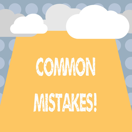 Conceptual hand writing showing COMMON MISTAKES. Business photo text Prevalent error and issues that occur repetitively. Banque d'images