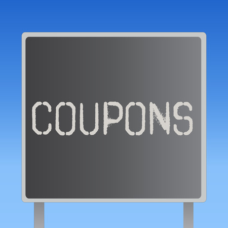 Word writing text Coupons. Business concept for Certificate Ticket Label for discount gift price Promotion Sale.