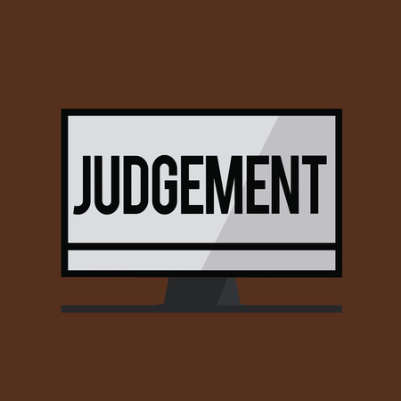 Conceptual hand writing showing Judgement. Business photo showcasing ability make considered decisions come to sensible conclusions. Banque d'images - 109320456