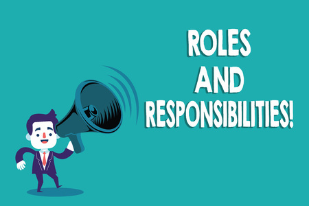 Conceptual hand writing showing Roles And Responsibilities. Business photo text Specific Task Obligations expected to perform.