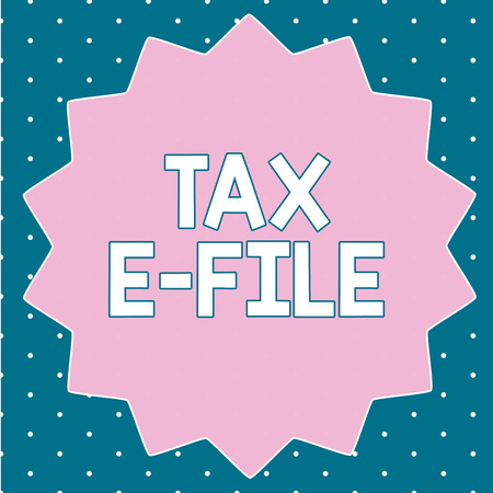 Text sign showing Tax E File. Conceptual photo System submitting tax documents to US Internal Revenue Service. Stock Photo