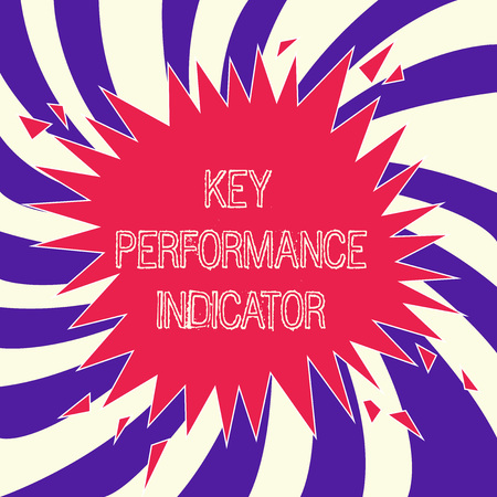 Word writing text Key Performance Indicator. Business concept for how effective one can reach his objectives.