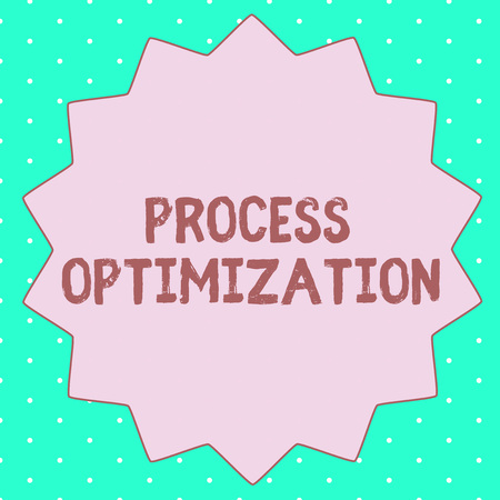 Text sign showing Process Optimization. Conceptual photo Improve Organizations Efficiency Maximize Throughput.