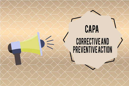 Handwriting text writing Capa Corrective And Preventive Action. Concept meaning Elimination of nonconformities.