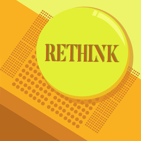 Word writing text Rethink. Business concept for Think again twice from another perspective Reconsider revise. Banco de Imagens