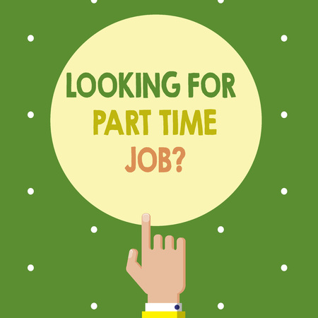 Text sign showing Looking For Part Time Job question. Conceptual photo to Earn Extra Money Work Few Hours. Foto de archivo