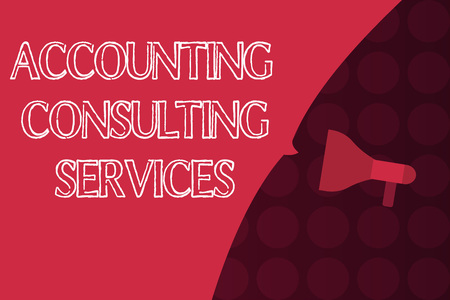 Word writing text Accounting Consulting Services. Business concept for Preparation ofPeriodic Financial Statements.