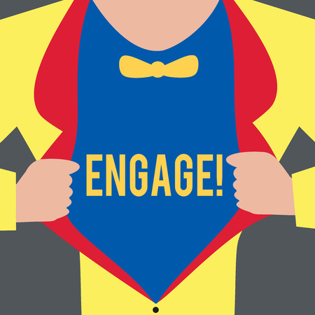 Text sign showing Engage. Conceptual photo Participate Become involved Marriage proposal Employ someone.