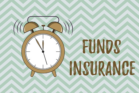 Handwriting text writing Funds Insurance. Concept meaning Form of collective investment offered an assurance policies.